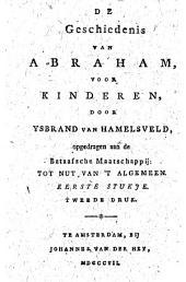 De geschiedenis van Abraham, voor kinderen: Volume 1