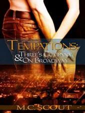 Temptations: Three's Company & On Broadway