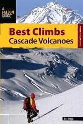 Best Climbs Cascade Volcanoes