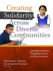 Creating Solidarity Across Diverse Communities: International Perspectives in Education