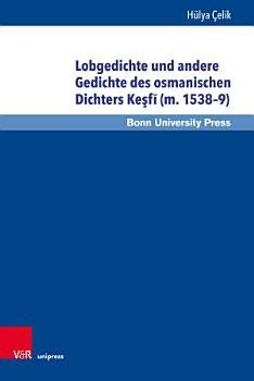 Lobgedichte und andere Gedichte des osmanischen Dichters Ke  f    m  1538   9  PDF
