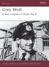 Grey Wolf: U-Boat Crewman of World War II
