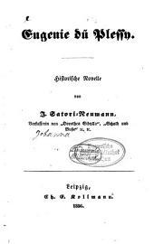 Eugenie du Plessy: Historische Novelle von J. Satori-Neumann
