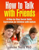 How to Talk with Friends