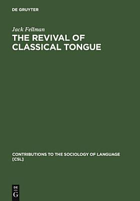 The Revival of Classical Tongue PDF