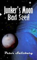 Junker s Moon  Bad Seed PDF