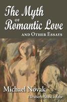 The Myth of Romantic Love and Other Essays PDF