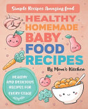 Healthy Homemade Baby Food Recipes