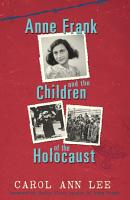 Anne Frank and Children of the Holocaust PDF