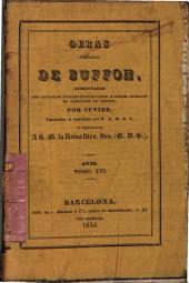 Obras completas de Buffon: aumentadas con artículos suplementarios sobre diversos animales no conocidos de Buffon por Cuvier ; traducidas al castellano por P. A. B. C. L., Volumen 16