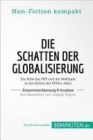 Die Schatten der Globalisierung  Zusammenfassung   Analyse des Bestsellers von Joseph Stiglitz PDF
