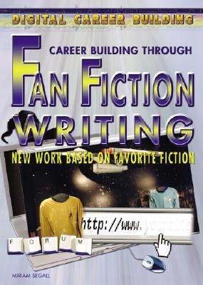 Career Building Through Fan Fiction Writing
