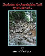 Exploring the Appalachian Trail by Rv, Sort Of.......