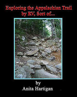 Exploring the Appalachian Trail by Rv  Sort Of