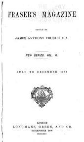 Fraser's Magazine: Volume 6; Volume 86