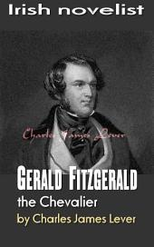 Gerald Fitzgerald, the Chevalier: Irish novelist