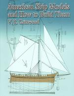 American Ship Models and How to Build Them