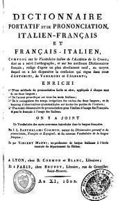 Dizionario portatile, e di pronunzia, francese-italiano, ed italiano-francese, composto sul vocabolario degli Accademici della Crusca ...