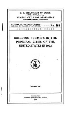 Building Permits in the Principal Cities of the United States in 1923 PDF