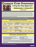 Common Core Standards a Step By Step Approach  Mathematics   Grades K 5 PDF
