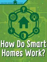 How Do Smart Homes Work?
