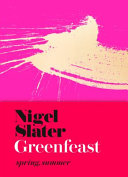 Greenfeast: Spring, Summer (Cloth-Covered, Flexible Binding)