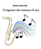 Il ragazzo che suonava il sax