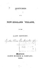 Sketches of a New England Village, in the Last Century