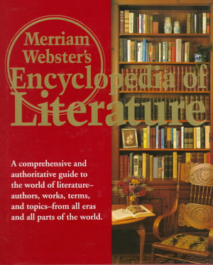 Merriam Websters Encyclopedia Of Literature