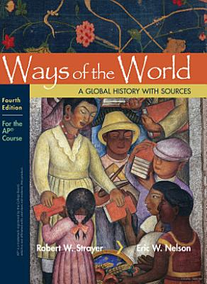 Ways of the World with Sources  For the AP   Course