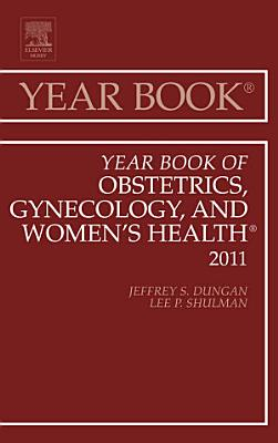 Year Book of Obstetrics, Gynecology and Women's Health - E-Book