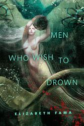 Men Who Wish To Drown Book PDF