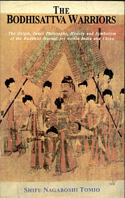 The Bodhisattva Warriors