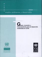 Gasto, inversión y financiamiento para el desarrollo sostenible en Chile
