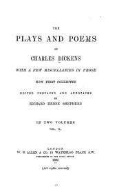 Plays: Mr. Nightingale's diary. No throughfare. Poems. Miscellanies in prose. Appendix: The bibliography of Dickens. Index