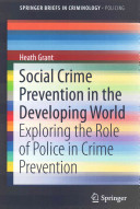 Social Crime Prevention in the Developing World PDF