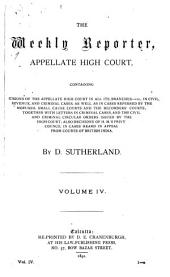 The Weekly Reporter: Appellate High Court, Volume 4