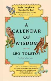 A Calendar of Wisdom: Daily Thoughts to Nourish the Soul, Written and Se