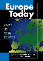 Europe Today: A Twenty-first Century Introduction, Edition 5