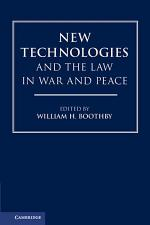 New Technologies and the Law in War and Peace