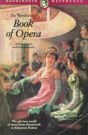 The Wordsworth Book of Opera PDF