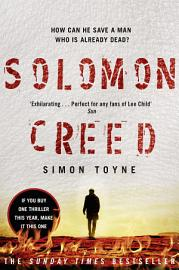 Solomon Creed  The Only Thriller You Need To Read This Year