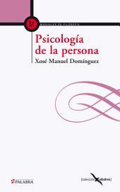 Psicología de la persona: Fundamentos antropológicos de la psicología y la psicoterapia