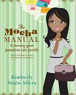 The Mocha Manual to Turning Your Passion into Profit