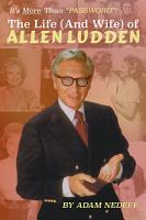 The Life  and Wife  of Allen Ludden PDF