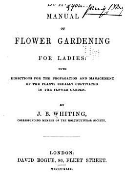Manual of Flower Gardening for Ladies PDF