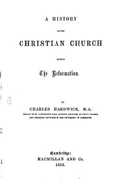 A History of the Christian Church During the Reformation PDF
