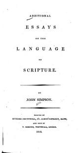 Additional Essays on the Language of Scripture