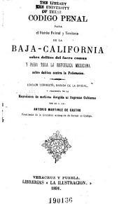 Código penal para el Distrito Federal y Territorio de la Baja-California sobre delitos del fuero común y para toda la República Mexicana sobre delitos contra la Federación