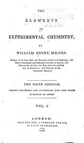 The Elements of Experimental Chemistry: Volume 1